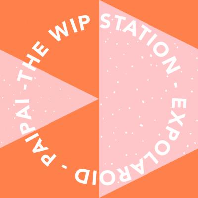 The W.I.P Station - Live à la maison Paï Paï